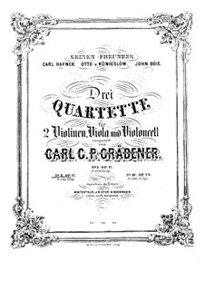 Струнный квартет No.2, Op.17: Струнный квартет No.2 by Карл Георг Петер Греденер