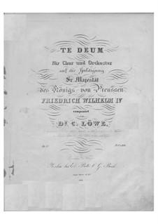 Te Deum, Op.77: Te Deum by Карл Лёве
