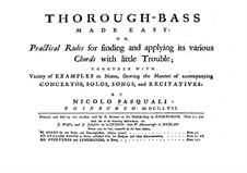 Thorough-Bass Made Easy: Thorough-Bass Made Easy by Nicolo Pasquali