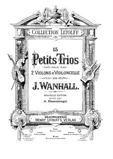 Пятнадцать маленьких струнных трио: Скрипка I by Иоганн Вангал