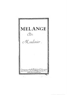 Melange de Moulinier for Voices and Basso Continuo: Melange de Moulinier for Voices and Basso Continuo by Этьен Мулинье