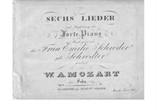 Шесть песен для голоса и фортепиано, Op.21: Шесть песен для голоса и фортепиано by Франц Ксавер Вольфганг Моцарт