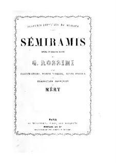 Семирамида: No.1-8, для солистов, хора и фортепиано by Джоаккино Россини