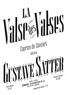 La valse des valses, Op.105: La valse des valses by Густав Заттер