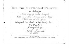 The True Method of Playing an Adagio for Violin and Basso Continuo: The True Method of Playing an Adagio for Violin and Basso Continuo by Карло Цуккари