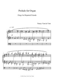 Prelude for Organ: Prelude for Organ by Nancy Van de Vate
