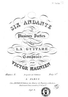 Шесть анданте, Op.8: Шесть анданте by Victor Magnien