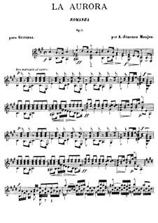 Romance 'La Aurora', Op.5: Для гитары by Антонио Хименос Маньон