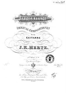 Barden-Klänge (Bardic Sounds), Op.13: No.9-10 by Иоганн Каспар Мерц