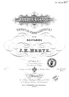 Barden-Klänge (Bardic Sounds), Op.13: No.11-12 by Иоганн Каспар Мерц