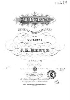 Barden-Klänge (Bardic Sounds), Op.13: No.17-19 by Иоганн Каспар Мерц