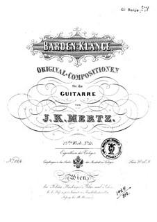 Barden-Klänge (Bardic Sounds), Op.13: No.20-21 by Иоганн Каспар Мерц