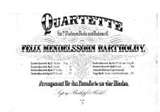 Четыре пьесы для струнного квартета, Op.81: Версия для фортепиано в 4 руки by Феликс Мендельсон-Бартольди