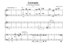 Contrasts for Two Pianos, Six Hands: Contrasts for Two Pianos, Six Hands by Nancy Van de Vate