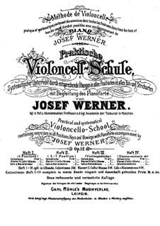 Практическая школа игры на виолончели с аккомпанементом фортепиано, Op.12: Книга I by Йозеф Вернер