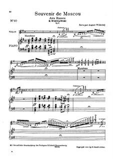 Воспоминание о Москве для скрипки и фортепиано, Op.6: Партитура (Редакция Вильгельми) by Генрик Венявский