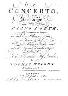 Концерт для клавесина (или фортепиано) с аккомпанементом разных инструментов: Партия солирующего инструмента by Thomas Wright
