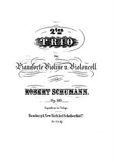 Фортепианное трио No.2 фа мажор, Op.80: Партитура by Роберт Шуман