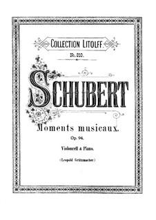 Шесть музыкальных моментов, D.780 Op.94: Музыкальные моменты No.1-4, для виолончели и фортепиано by Франц Шуберт