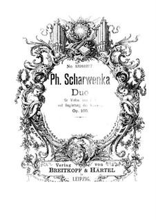Дуэт для скрипки и альта с аккомпанементом фортепиано, Op.105: Дуэт для скрипки и альта с аккомпанементом фортепиано by Филипп Шарвенка