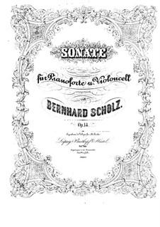 Соната для виолончели и фортепиано, Op.14: Партитура by Бернард Шольц
