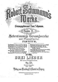 Три двухголосные песни, Op.43: Сборник by Роберт Шуман