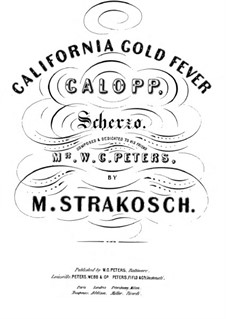 California Gold Fever Galop: California Gold Fever Galop by Морис Стракош