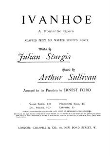 Айвенго: Акт I by Артур Салливан