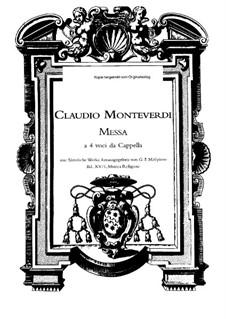 Selva morale e spirituale, SV 252–288: Messa à 4 voci da capella, SV 257 by Клаудио Монтеверди