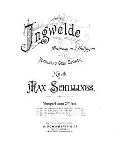 Ingwelde. Vorspiel zum II Aufzug, Op.3: Ingwelde. Vorspiel zum II Aufzug by Max von Schillings