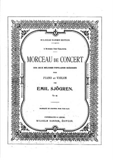 Концертная пьеса для скрипки и фортепиано, Op.45: Сольная партия by Эмиль Шёгрен