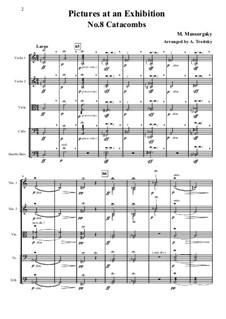 No.8 Катакомбы: С мёртвыми на мёртвом языке. Для струнных – партитура, партии by Модест Мусоргский