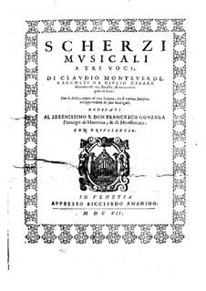 Scherzi musicali a tre voci, SV 230–245: Сборник by Клаудио Монтеверди
