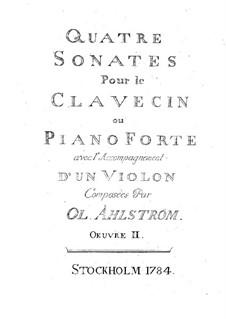 Четыре сонаты для скрипки и клавесина (или фортепиано), Op.2: Партия клавесина или фортепиано by Olof Åhlström