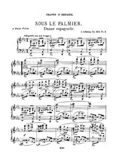 Испанские песни, Op.232: No.3 Sous le palmier (Under the Palm Tree) by Исаак Альбенис
