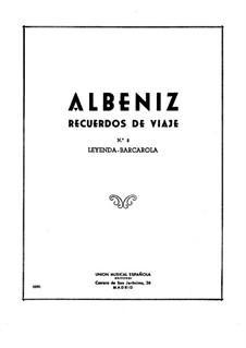 Воспоминания о путешествиях: No.2 Легенда by Исаак Альбенис