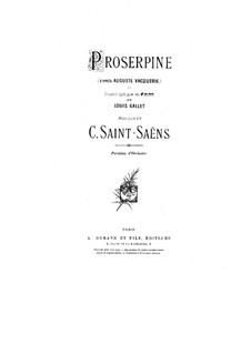 Прозерпина: Акт I by Камиль Сен-Санс