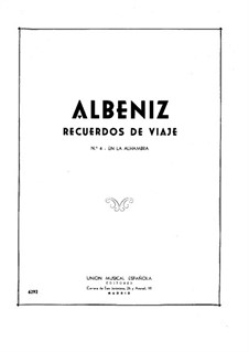 Воспоминания о путешествиях: No.4 En la Alhambra by Исаак Альбенис