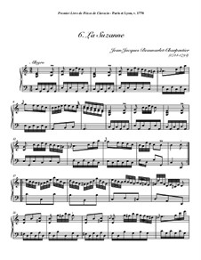 Пьесы для клавесина, Op.1: No.6 La Suzanne by Jean-Jacques Beauvarlet-Charpentier