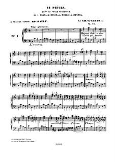 Одиннадцать пьес в религиозном стиле и транскрипция на тему из 'Мeссии' Генделя, Op.72: No.1-5 by Шарль Валантен Алькан