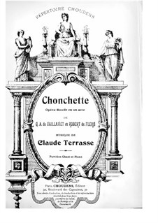 Chonchette: For soloists and piano by Claude Terrasse