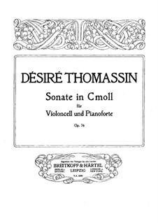 Соната для виолончели и фортепиано до минор, Op.76: Партитура by Дезире Томассин