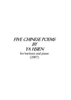Five Chinese Poems by Ya Hsien: Five Chinese Poems by Ya Hsien by Man-Ching Donald Yu