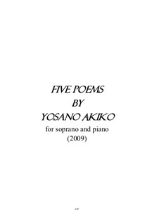Five Poems by Yosano Akiko: Five Poems by Yosano Akiko by Man-Ching Donald Yu