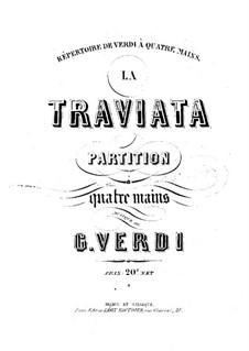Вся опера: Версия для фортепиано в четыре руки by Джузеппе Верди