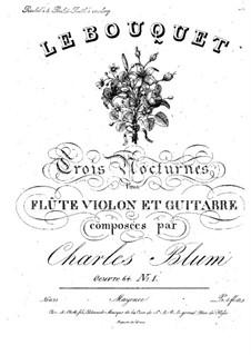 Трио для флейты, скрипки и гитары No.1, Op.64: Трио для флейты, скрипки и гитары No.1 by Карл Вильгельм Август Блум