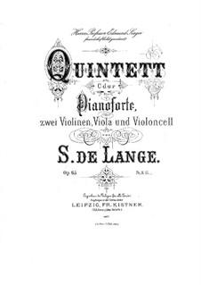 Квинтет для фортепиано и струнных до мажор, Op.65: Квинтет для фортепиано и струнных до мажор by Samuel de Lange Jr.