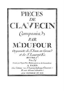 Пьесы для клавесина: Пьесы для клавесина by François Dufault