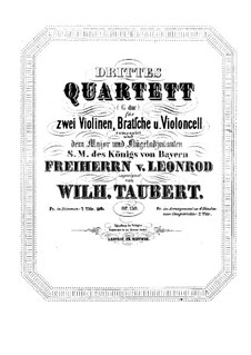 Струнный квартет No.3 соль мажор, Op.130: Струнный квартет No.3 соль мажор by Вильгельм Тауберт