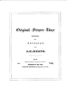 Original Steyrer Tänze, Op.33: Für Gitarre by Иоганн Каспар Мерц